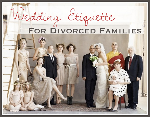 Wedding Rules For Tricky Family Situations