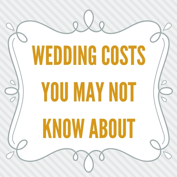 Hidden Wedding Costs You Need To Know