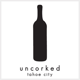 uncorked-tahoe
