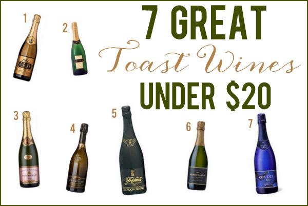 7 Delicious Toast Wines Under 20