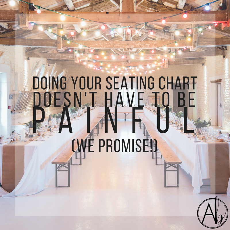 Doing Your Seating Chart Doesn't Have To Be Painful (We Promise!)