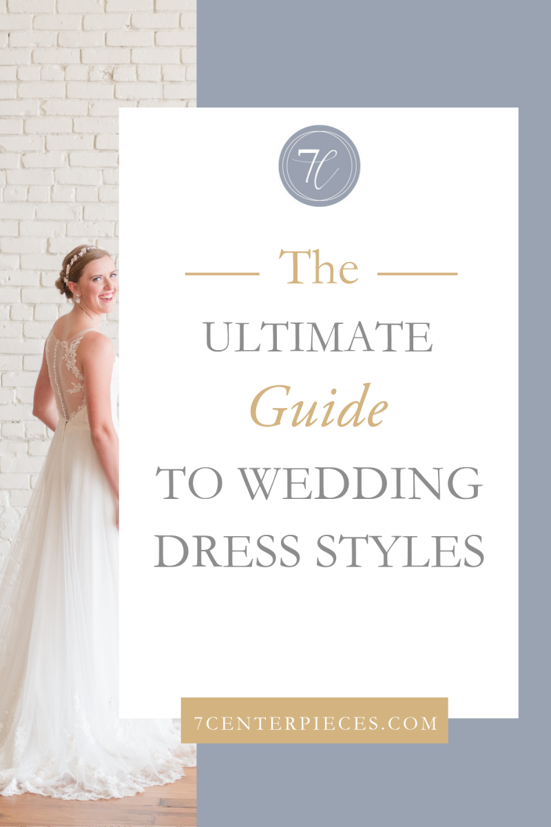 The Ultimate Guide To Wedding Dress Styles Fashion Planning