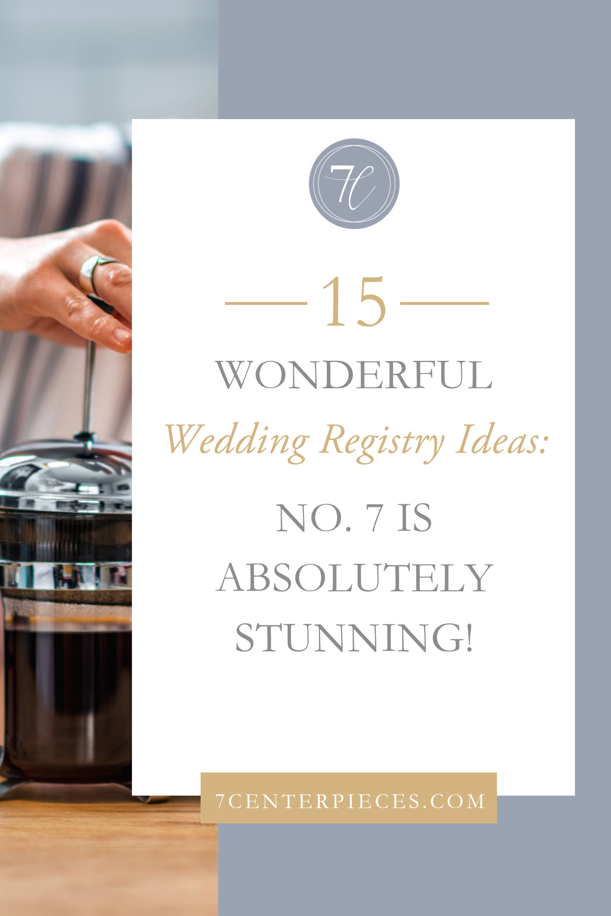15 Wonderful Wedding Registry Ideas: Number 7 is Absolutely Stunning