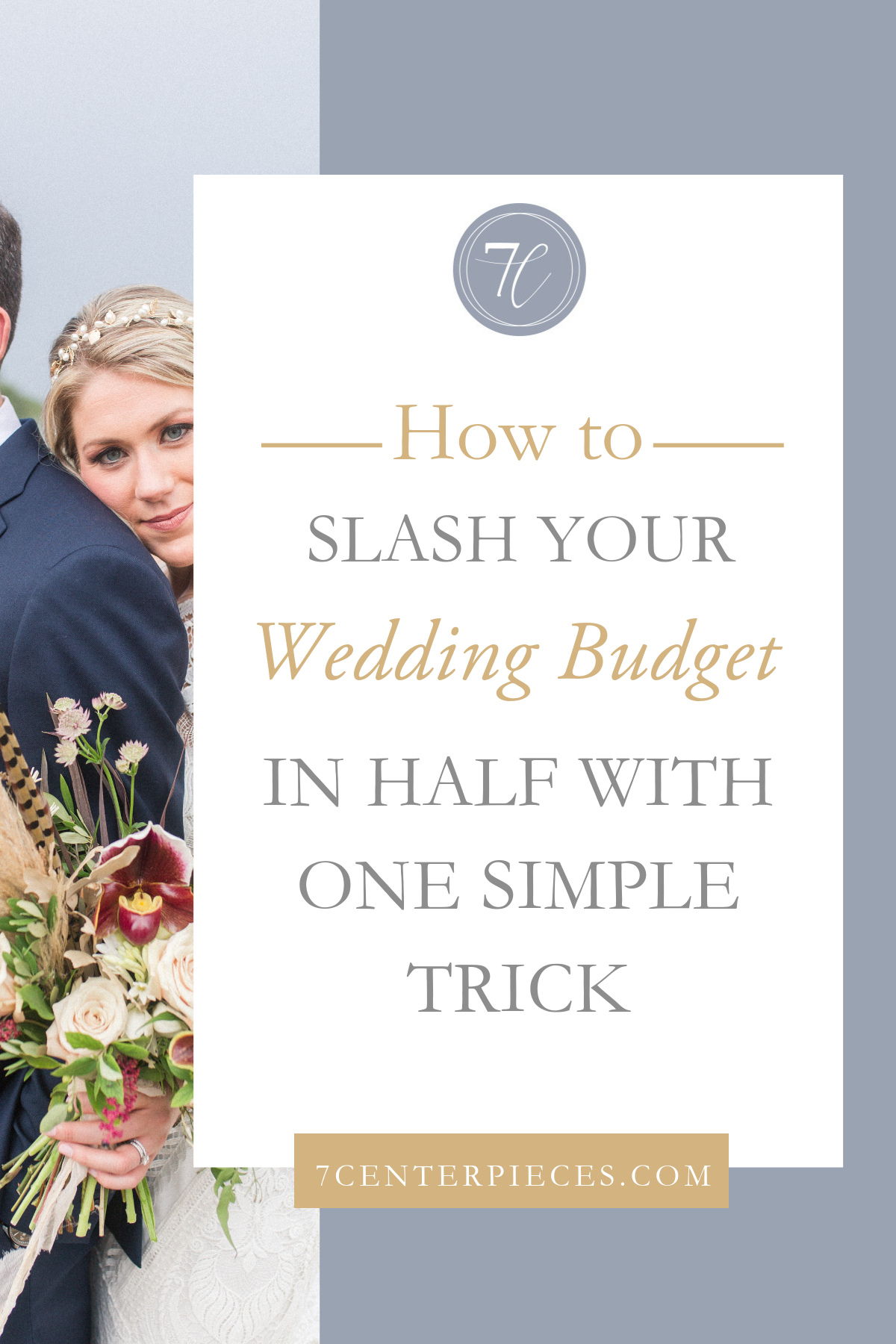 How to Slash your Wedding Budget in Half with One Simple Trick