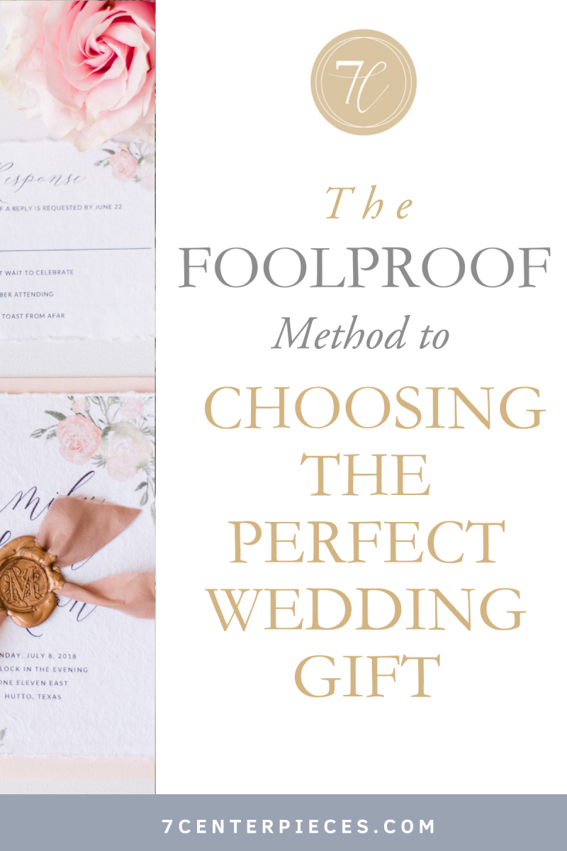 The Foolproof Method to Choosing the Perfect Wedding Gift