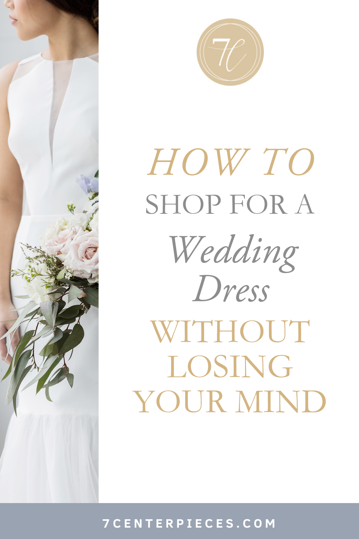 How to Shop for a Wedding Dress without Losing Your Mind