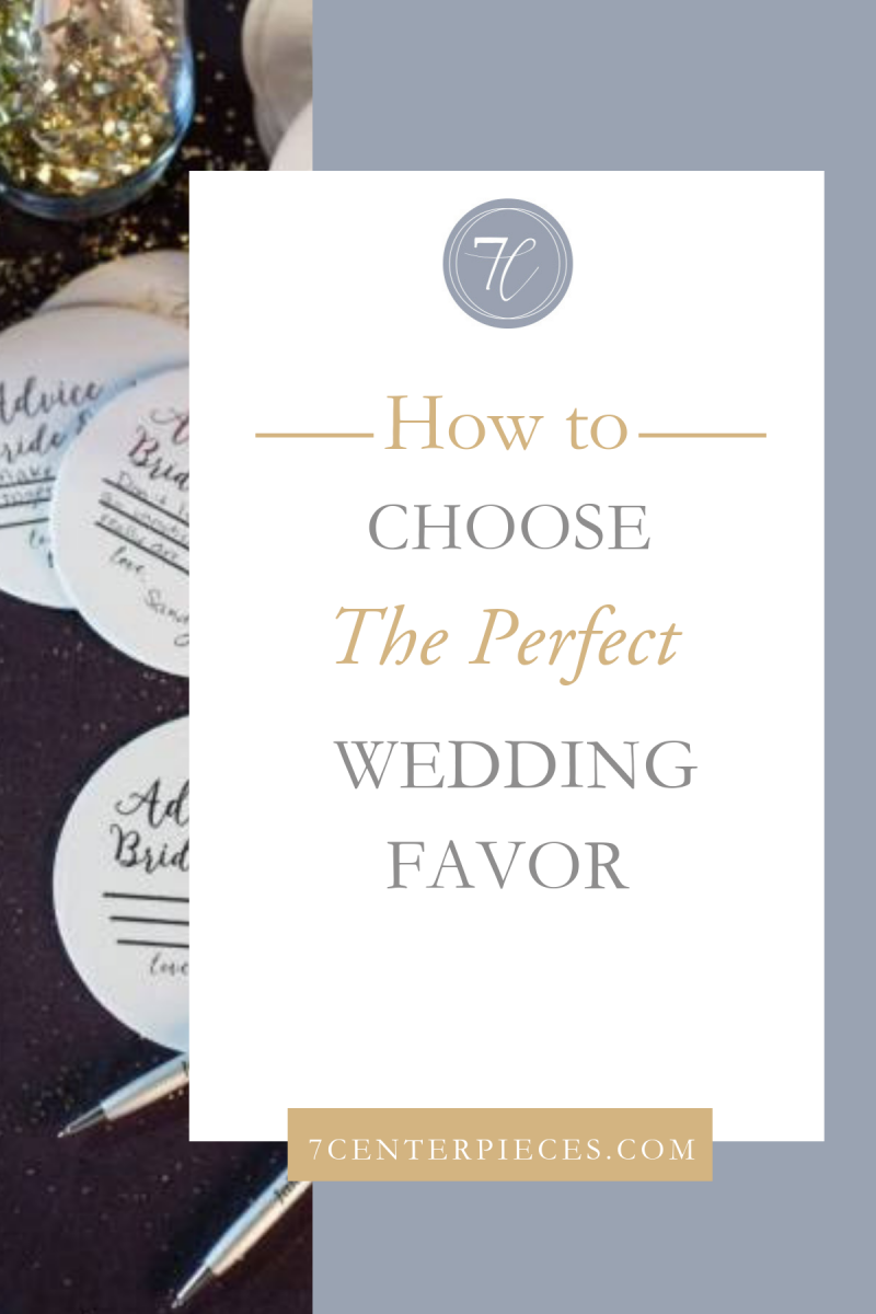 How to Choose The Perfect Wedding Favor